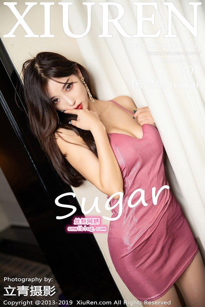 [XIUREN秀人网]XR20190611N01491 2019.06.11 杨晨晨sugar[80+1P/364M]